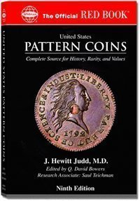 United States Pattern Coins: Experimental and Trial: J. Hewitt Judd
