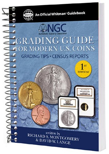 9780794819101: NGC Grading Guide for Modern U.S. Coins: Grading Tips - Census Reports