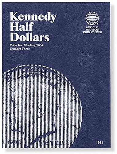 9780794819385: Kennedy Half Dollars: Collection Starting 2004 Number 3