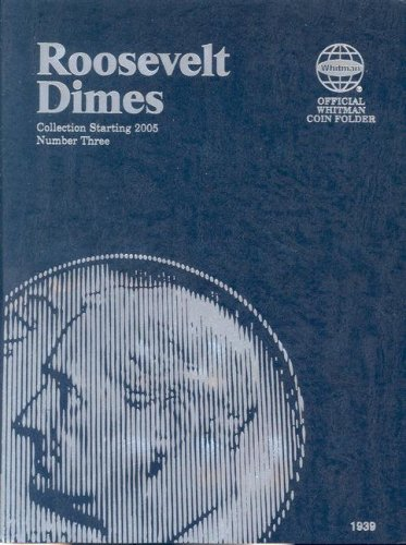 9780794819392: Roosevelt Dimes Folder Starting 2005 (Official Whitman Coin Folder)