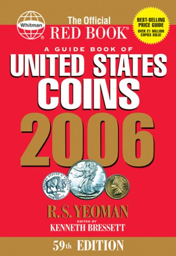 A Guide Book of United States Coins: R. S. Yeoman