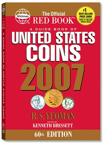 A Guide Book of United States Coins: Kenneth Bressett (Editor)