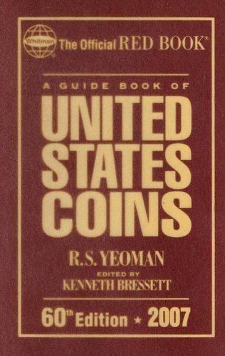 A Guide Book of United States Coins: R. S. Yeoman,