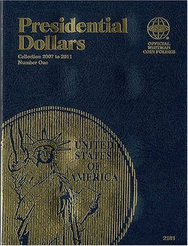 9780794821814: Presidential Folder Vol. I (Official Whitman Coin Folder)