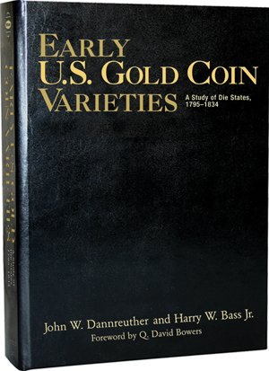 Early Us Gold Coin Varieties - Leather Edition - By Whitman 0794822258: John W. Dannreuther and ...