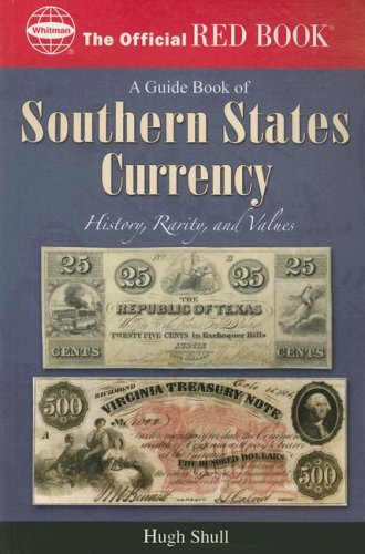 9780794822330: Guide Book of Southern States Currency (Official Red Books)