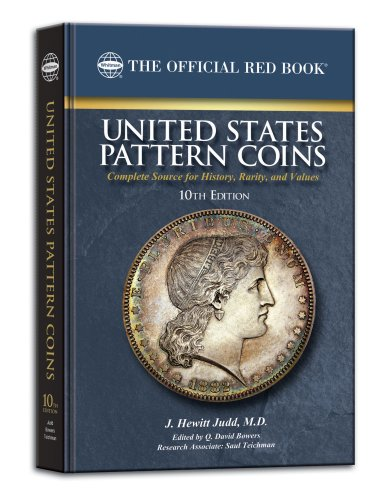 United States Pattern Coins (Official Red Books): J Hewitt Judd