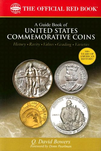 9780794822569: A Guide Book of United States Commemorative Coins: History-rarity-values-grading-varieties (The Official Red Book)