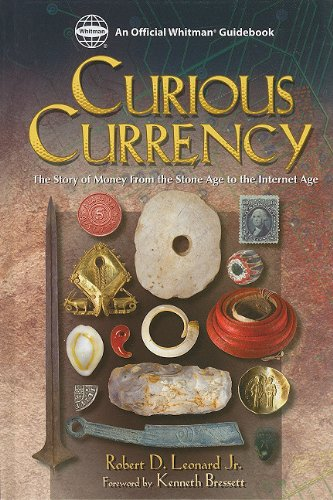 9780794822897: Curious Currency: The Story of Money from the Stone Age to the Internet Age