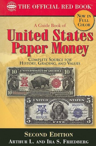 9780794823627: A Guide Book of United States Paper Money 2nd Ed. (Official Red Book)