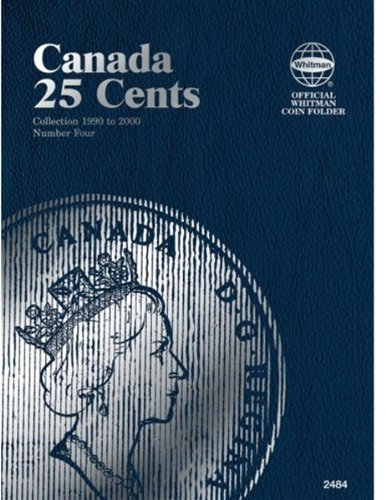 9780794824846: Canada 25 Cents Collection 1990 to 2000 Number Four (Official Whitman Coin Folder)
