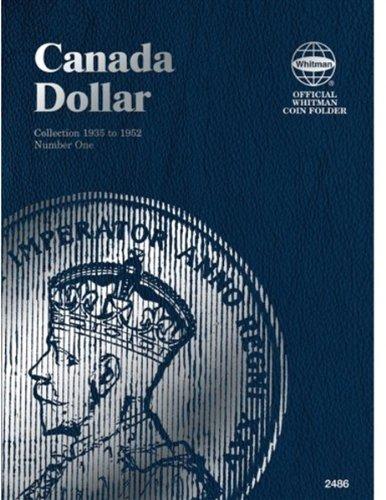 9780794824860: Dollar Canadian Folder Vol. 1 (Official Whitman Coin Folder)