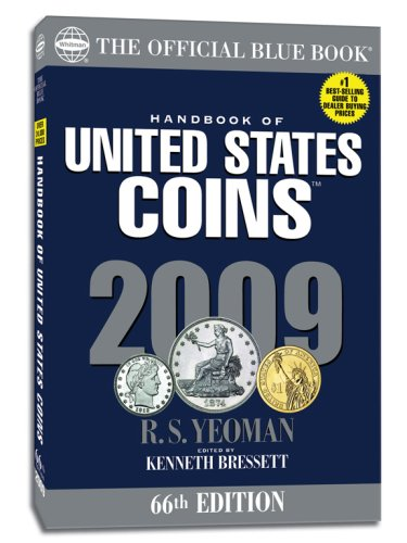Handbook of United States Coins 2009: The: R. S. Yeoman