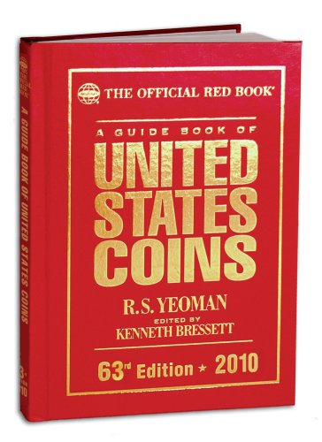 9780794827632: A Guide Book of United States Coins: The Official Redbook, 63rd Edition - 2010