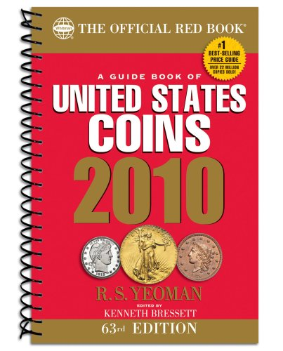 9780794827663: A Guide Book of United States Coins 2010: The Official Redbook (Guide Book of United States Coins (Spiral)) (Official Red Book: A Guide Book of United States Coins (Spiral))