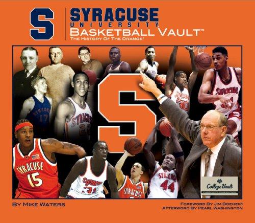 9780794827885: Syracuse Univeristy Basketball Vault: The History of the Orange (College Vault)