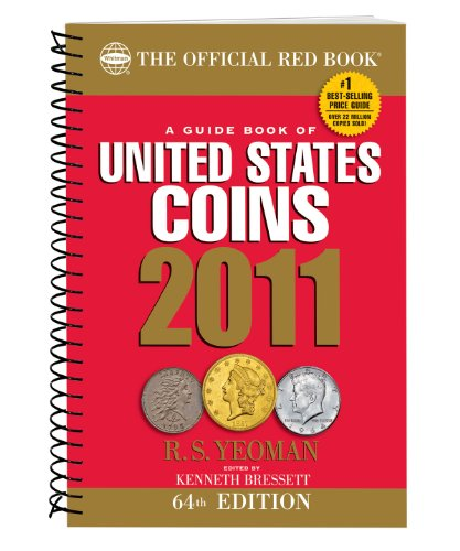 9780794831516: A Guide Book of United States Coins 2011: The Official Red Book (Guide Book of United States Coins (Spiral))