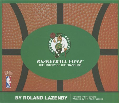9780794832964: Boston Celtics Basketball Vault: The History of a Proud Franchise