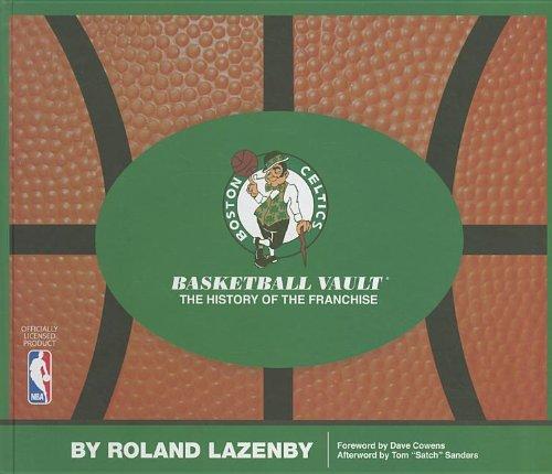 9780794832964: Boston Celtics Basketball Vault: The History of a Proud Franchise