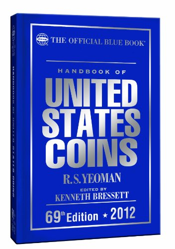 2012 Hand Book of United States Coins Blue Book (Handbook of United States Coins: The Official Blue...