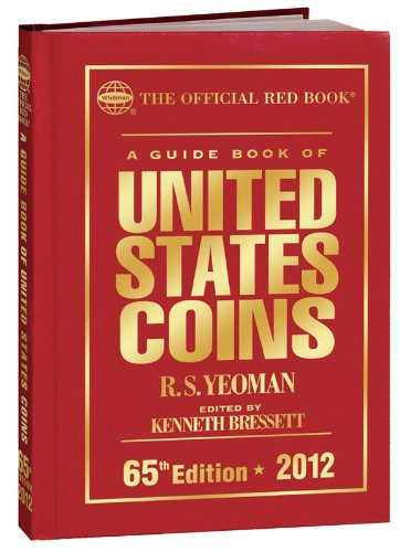 9780794833473: 2012 Guide Book of United States Coins: Red Book (Official Red Book)