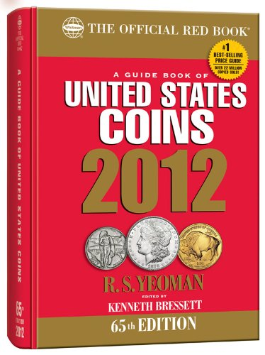 9780794833503: 2012 Guide Book of United States Coins: Red Book (Guide Book of United States Coins (Cloth Spiral)) (The Official Red book)