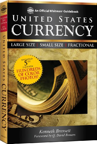 9780794836627: A Guide Book of United States Currency