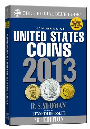 9780794836832: The Official Blue Book: A Handbook of U.S. Coins 2013 (Official Blue Book of United States Coins)