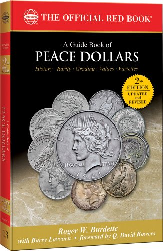 9780794837662: A Guide Book of Peace Dollars: History, Rarity, Grading, Values, Varieties