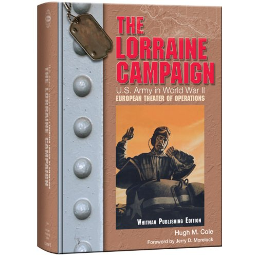 The Lorraine Campaign: U.S. Army Center of