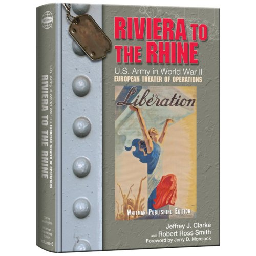 9780794837716: Riviera to the Rhine: U.S. Army in World War II: The European Theater of Operations (United States Army in World War II: The European Theater of Operations)