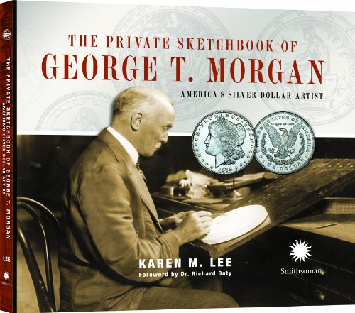 9780794838225: The Private Sketchbook of George T. Morgan: America's Silver Dollar Artist