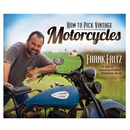 9780794840693: How to Pick Vintage Motorcycles