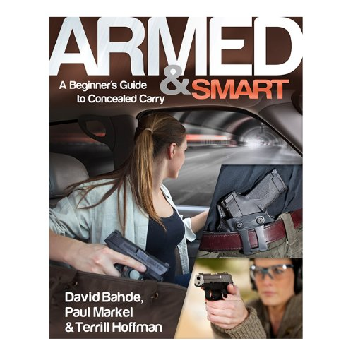 9780794842055: Armed & Smart: A Beginner's Guide to Concealed Carry