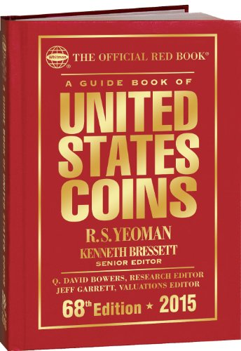 9780794842130: A Guide Book of United States Coins 2015: The Official Red Book Hardcover (Official Red Book: A Guide Book of United States Coins)
