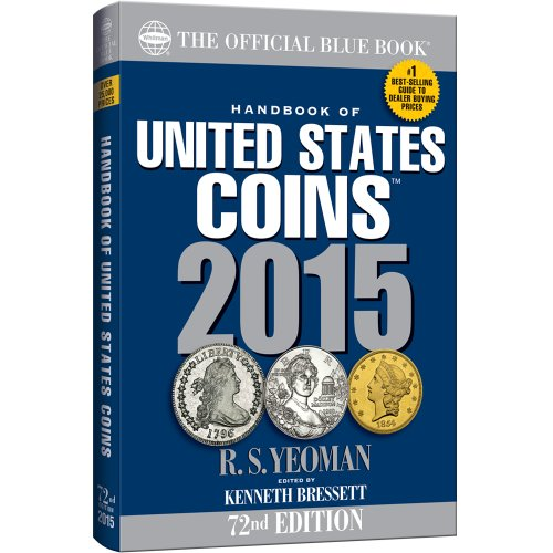 Handbook of United States Coins 2015: The: R. S. Yeoman