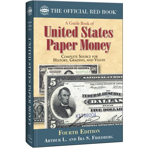 9780794842307: A Guide Book of United States Paper Money: Complete Source for History, Grading, and Values (Official Red Books)