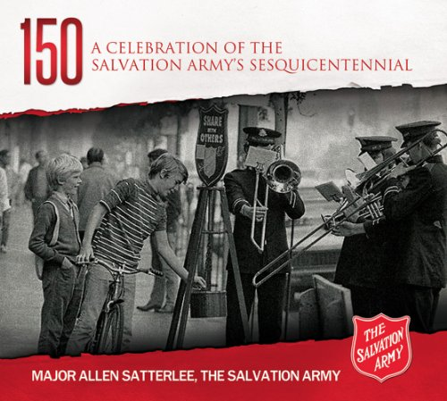 9780794842406: A Celebration of the Salvation Army's Sesquicentennial