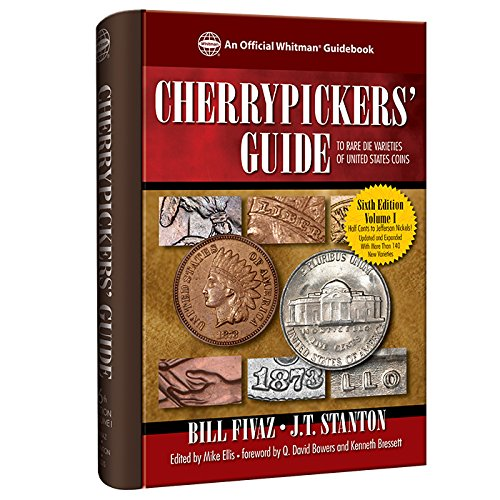 Cherrypickers' Guide to Rare Die Varieties of: Fivaz, Bill/ Stanton,