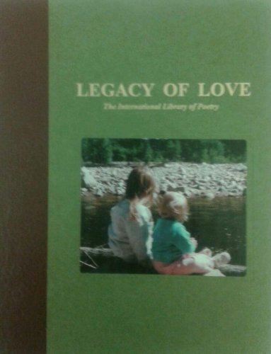 Legacy of Love - Part of the Letters from the Soul Series: Matt Conrad, Editor