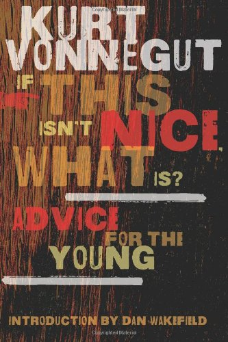 9780795333767: If This Isn't Nice, What Is?: Advice for the Young