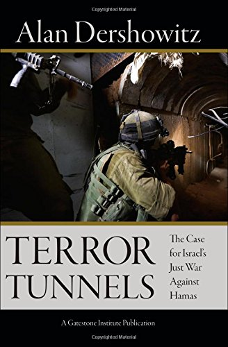 9780795344312: Terror Tunnels: The Case for Israel's Just War Against Hamas