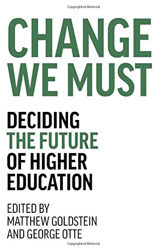 9780795348044: Change We Must: Deciding the Future of Higher Education