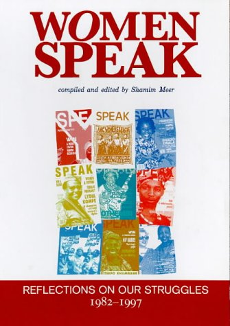 Women Speak: Reflections on Our Struggles 1982-1997