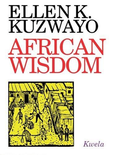 African Wisdom: A Personal Collection of Setswana: Kuzwayo, Ellen