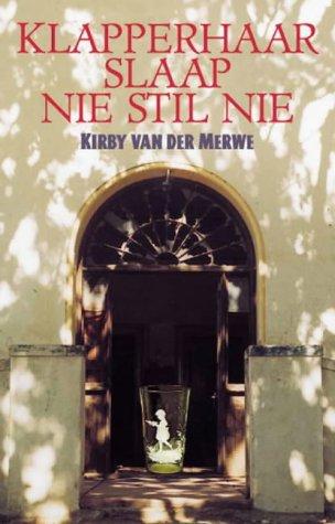 9780795700873: Klapperhaar Slaap Nie Stil Nie (Afrikaans, English and Afrikaans Edition)
