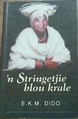 n Stringetjie Blou Krale: Dido, E.K.M.