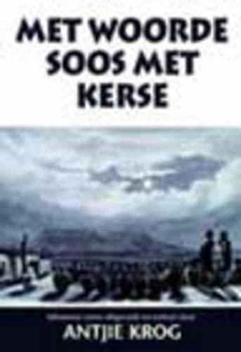 9780795701184: Met Woorde Soos Met Kerse (Afrikaans Edition)