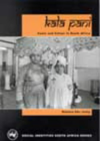 9780795701351: Kala Pani: 1: Caste and Colour in South Africa (Social identities South Africa)