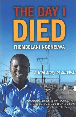9780795702440: The Day I Died: A True Story of Survival